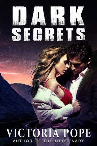 Dark Secrets (Unhinged #2)  by  Victoria  Pope