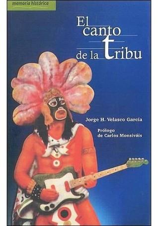 El Canto de La Tribu  by  Jorge Hector Velasco