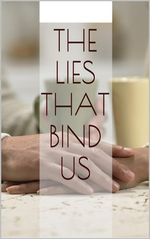 The Lies That Bind Us  by  Dani  OConnor