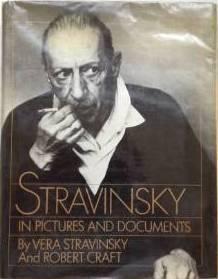 Stravinsky In Pictures And Documents Vera Stravinsky