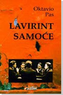 Lavirint samoće Octavio Paz