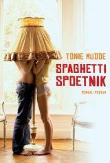 Spaghetti Spoetnik Tonie Mudde
