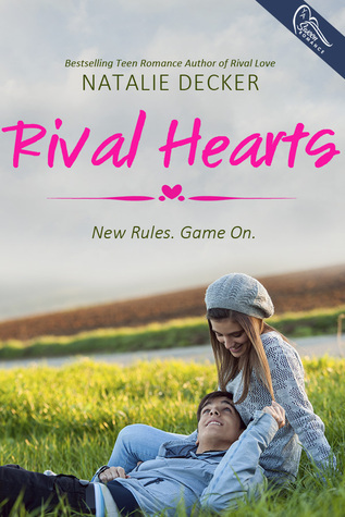 Rival Hearts (Rival Love, #2)  by  Natalie Decker