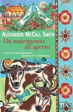 Un matrimonio allaperto  by  Alexander McCall Smith