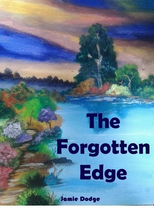 The Forgotten Edge  by  Jamie Dodge