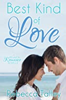 Best Kind of Love Rebecca Talley