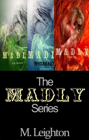 The Madly Series Boxed Set (Madly, #1-3) M. Leighton