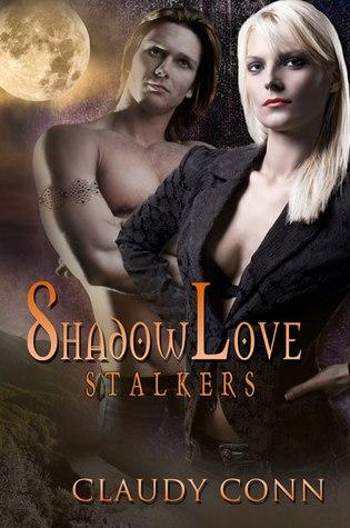Shadowlove-Stalkers Claudy Conn