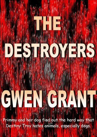 The Destroyers Gwen Grant