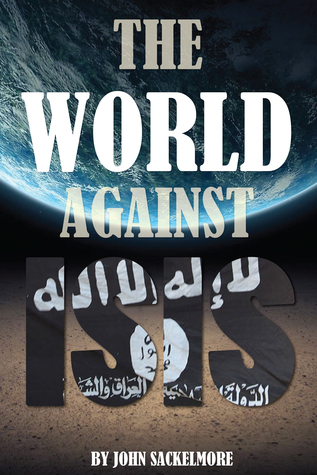 The World Against ISIS  by  Concept Kings