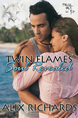 Soul Revealed (Twin Flames, #5)  by  Alix Richards