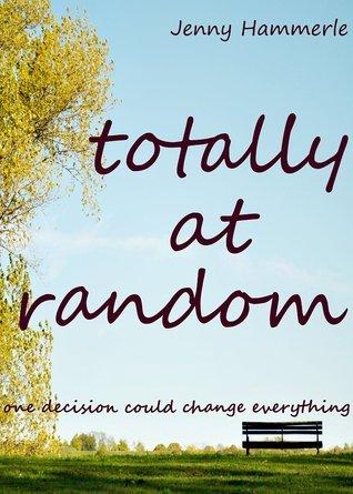 Totally at Random  by  Jenny Hammerle
