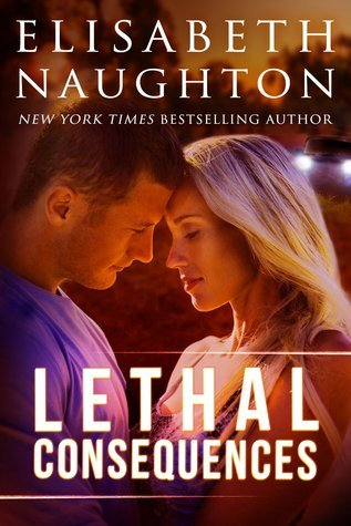 Lethal Consequences (Aegis Security, #2)  by  Elisabeth Naughton