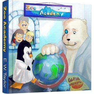 LAvvertimento Globale della Dott.ssa Penelope e Einstein / Dr. Penelope & Einsteins Global Warning (Zoo Academy, #2)  by  E.W. Taylor