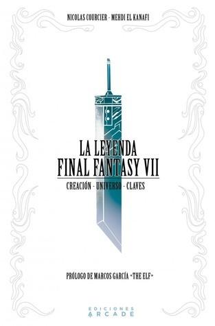 La Leyenda Final Fantasy VII: Creación - Universo - Claves  by  Mehdi El kanafi