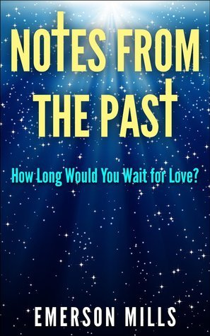 Notes from the Past: How Long Would You Wait for Love? Emerson Mills