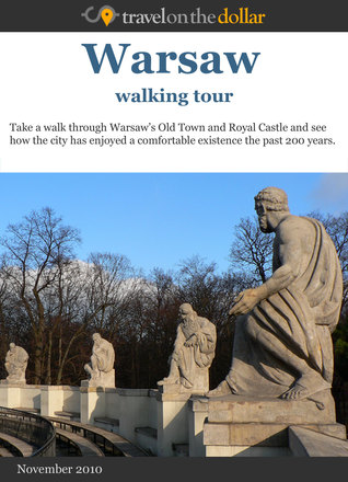 Warsaw Walking Tour  by  Travel On The Dollar