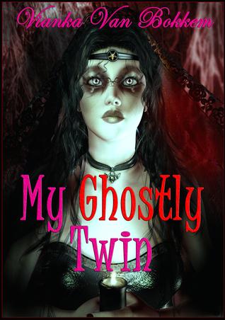 My Ghostly Twin  by  Vianka Van Bokkem