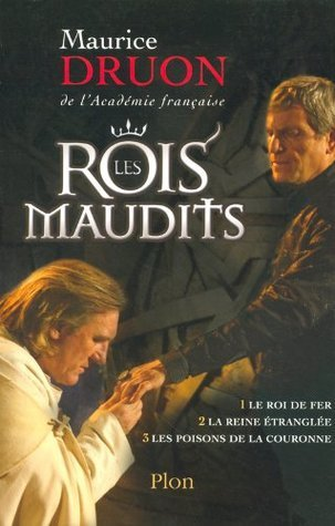 Les Rois Maudits Vols 1-3  by  Maurice Druon