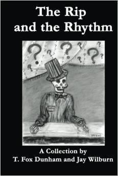 The Rip and the Rhythm  by  T. Fox Dunham