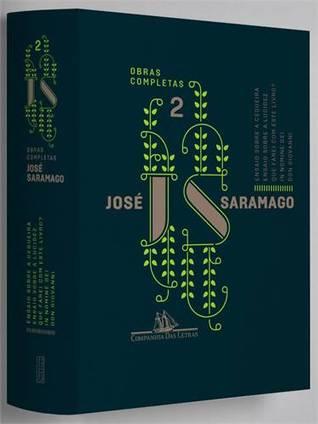 José Saramago - Obras Completas, v. 2  by  José Saramago