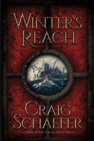 Winters Reach (Revanche Cycle, #1)  by  Craig Schaefer
