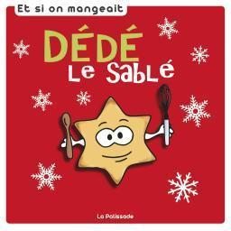 Dédé le Sablé  by  Marie Quenotte