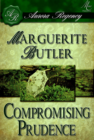 The Mad Hatterlys 1: Compromising Prudence  by  Marguerite Butler