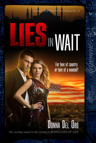 Lies In Wait  by  Donna Del Oro