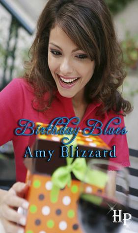 Birthday Blues  by  Amy Blizzard