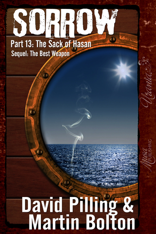 Sorrow: Part 13: The Sack of Hasan  by  David Pilling