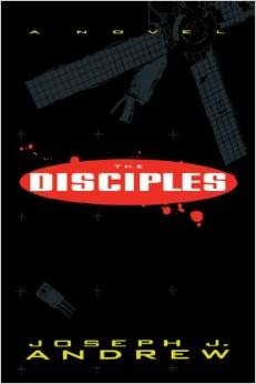 The Disciples: A Novel  by  Joseph J. Andrew