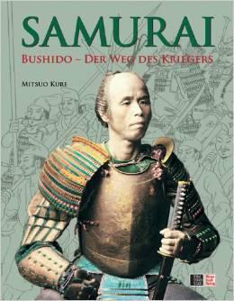Samurai: Bushido - Der Weg des Kriegers Mitsuo Kure