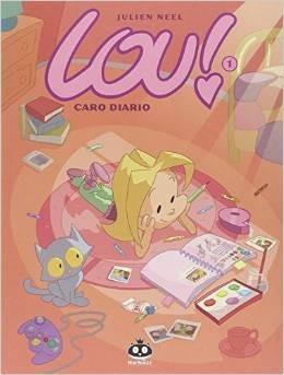 Lou! Vol. 1: Caro diario Julien Neel