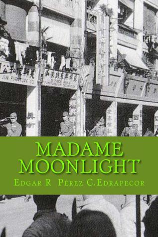 Madame Moonlight  by  Edgar R. Perez C. Edrapecor
