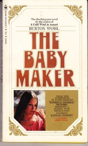 The Baby Maker Burton Wohl