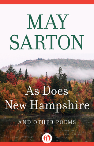 As Does New Hampshire: And Other Poems  by  May Sarton
