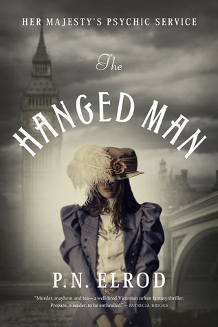 The Hanged Man (Her Majestys Psychic Service, #1) P.N. Elrod