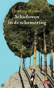 Schaduwen in de schemering  by  Henning Mankell