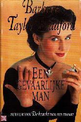 Een gevaarlijke man Barbara Taylor Bradford
