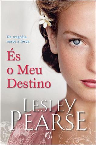 És o Meu Destino Lesley Pearse