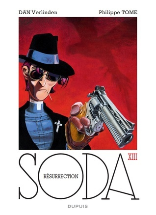 Résurrection (Soda, #13)  by  Philippe Tome