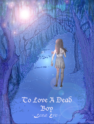 To Love A Dead Boy: A Kate and Vamp Novel  by  Lena Eve