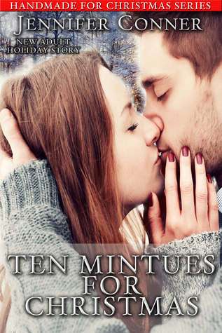 Ten Minutes for Christmas  by  Jennifer Conner