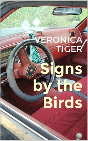 Signs the Birds by Veronica Tiger