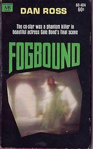 Fogbound Dan Ross