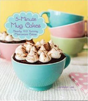 5-Minute Mug Cakes  by  Jennifer Lee