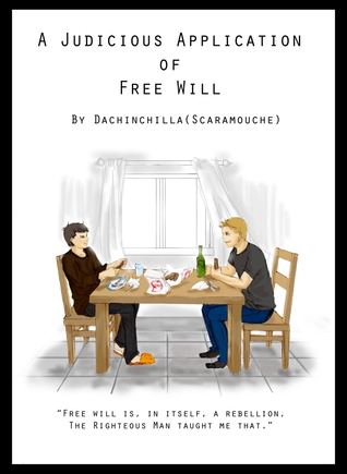 A Judicious Application of Free Will  by  Annie D