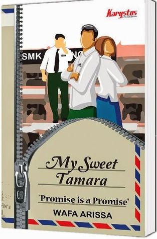 My Sweet Tamara  by  Wafa Arissa