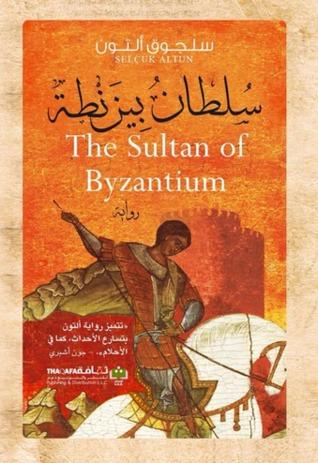 سلطان بيزنطة  by  Selçuk Altun